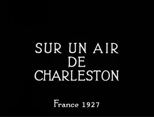 ჩარლსტონის ჰანგზე / Sur un air de Charleston