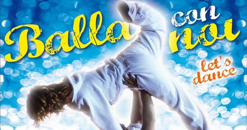 იცეკვე ჩვენთან – მოდი ვიცეკვოთ / Balla con noi – Let's Dance
