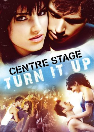 Center Stage Turn it up_Poster_1