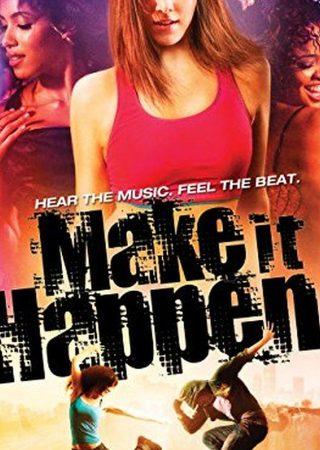 Make It Happen_Poster_1