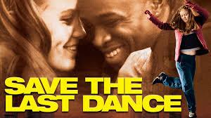 ბოლო ცეკვა ჩემზეა / Save The Last Dance