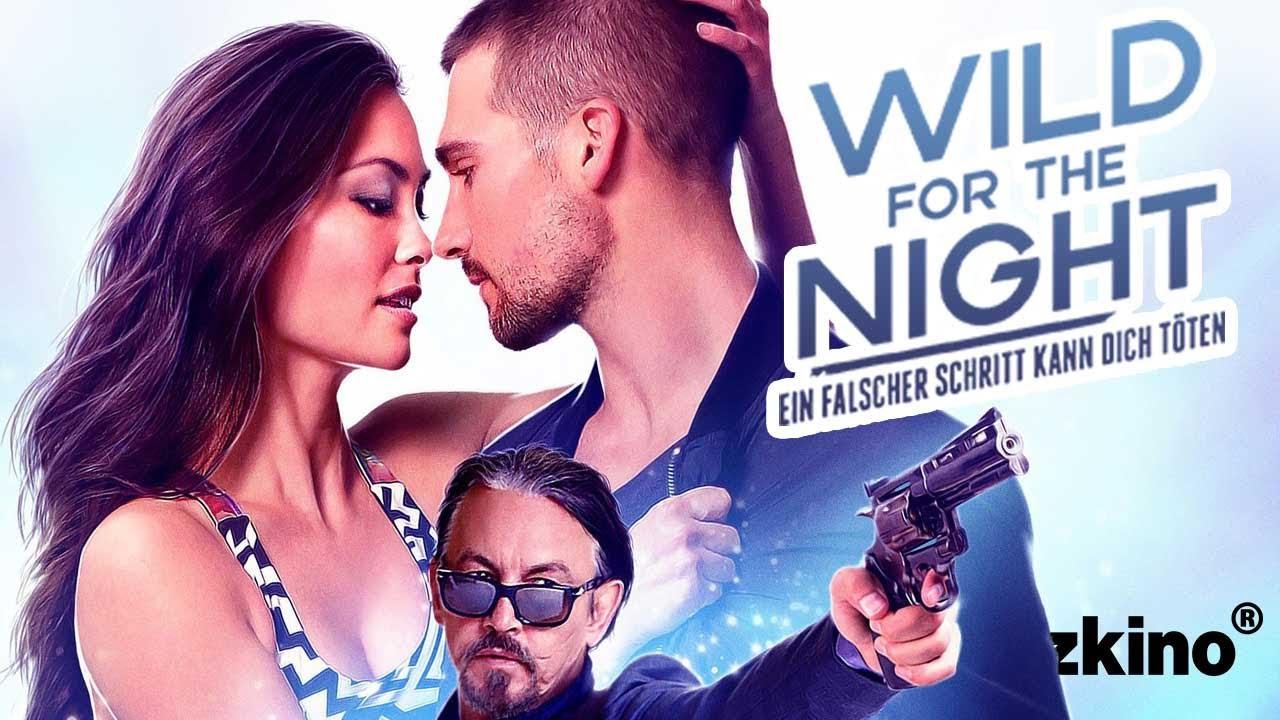 ველური ღამისთვის (48 საათი სიცოცხლისთვის)Wild For The Night (48 Hours To Live)