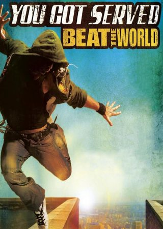 You Got Served Beat the World_Poster_1